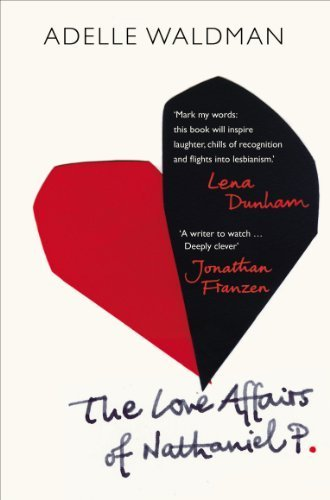 9781444819335: The Love Affairs of Nathaniel P.