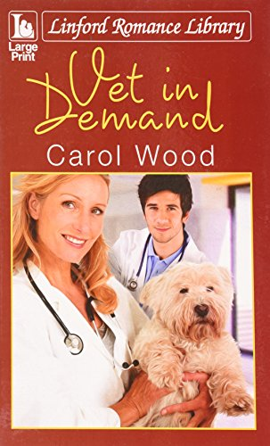 9781444819397: Vet In Demand (Linford Romance Library)