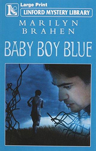 Baby Boy Blue: Brahen, Marilyn