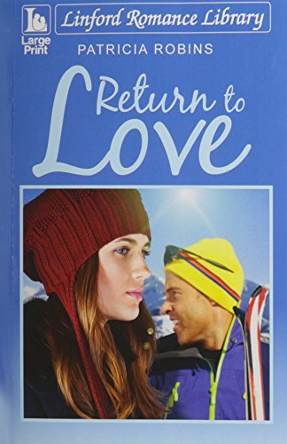 Return To Love (Linford Romance Library): Robins, Patricia