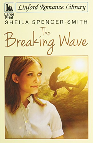 9781444821932: The Breaking Wave (Linford Romance Library)