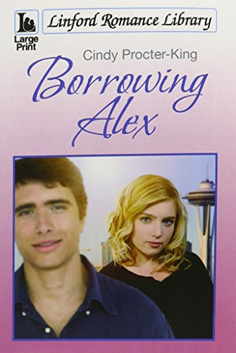 9781444823363: Borrowing Alex (Linford Romance Library)