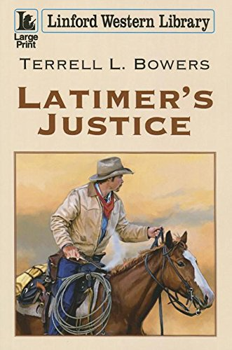 9781444824636: Latimer's Justice