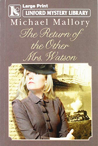 9781444830590: The Return Of The Other Mrs. Watson