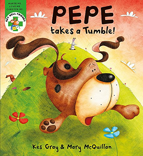 Pepe Takes a Tumble (Get Well Friends): Gray, Kes