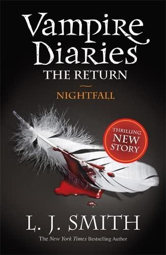 9781444900637: The Vampire Diaries: 5: Nightfall: 1/3