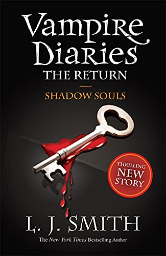 9781444900644: Shadow Souls (Vampire Diaries)