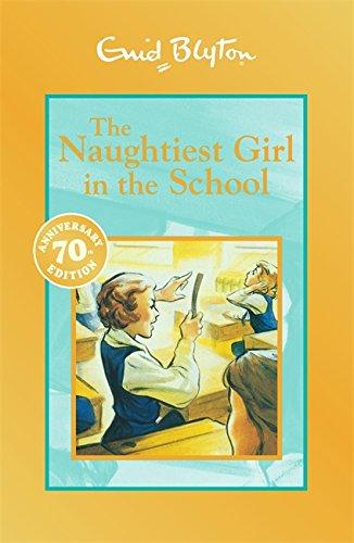 9781444900743: Naughtiest Girl in the School