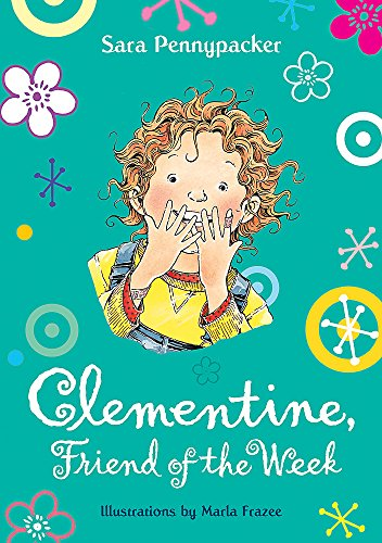 Clementine, Friend of the Week (9781444900866) by Sara Pennypacker