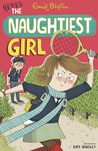 9781444901207: (Here's the Naughtiest Girl!) By Enid Blyton (Author) Paperback on (May , 2007)