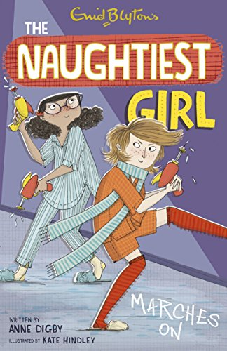 The Naughtiest Girl: Marches On: Anne Digby