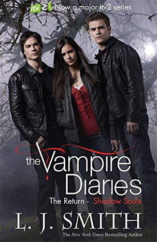 9781444901511: The Vampire Diaries: Shadow Souls: Book 6: 2/3