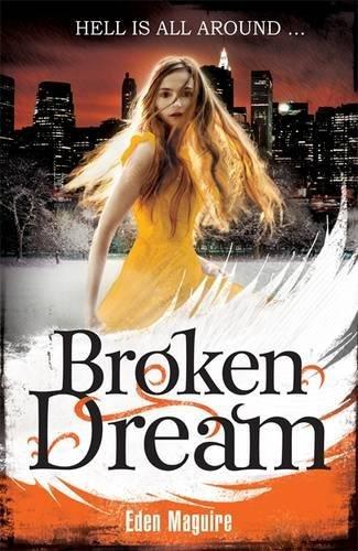 Broken Dream: 3 (Dark Angel): Maguire, Eden