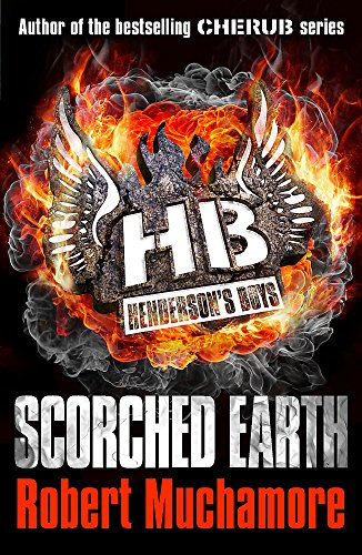 9781444902334: Henderson`s Boys: Scorched Earth