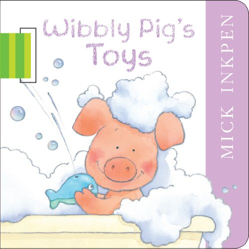 Wibbly Pig's Toys: Buggy Book Bk. 2 (1444902776) by Inkpen, Mick