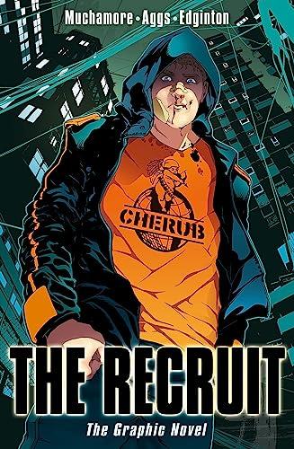 Cherub: The Recruit (Graphic Novel): Muchamore, Robert, Edginton,
