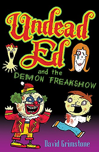 9781444903393: Undead Ed and the Demon Freakshow