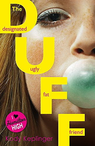 9781444903508: The Duff (Hamilton High)