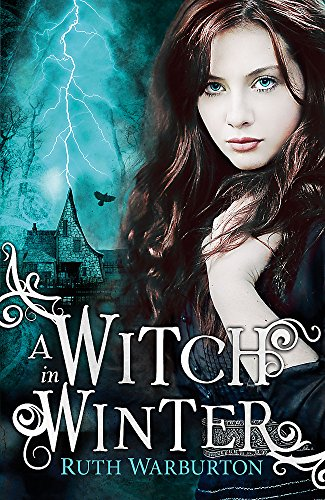9781444904697: A Witch in Winter (Winter Trilogy)