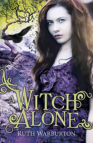 9781444904710: A Witch Alone (Winter Trilogy)