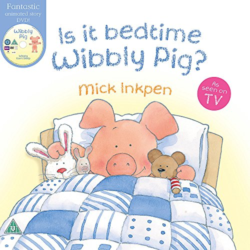 9781444904840: Is It Bedtime Wibbly Pig?