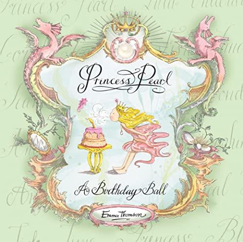 9781444905878: A Birthday Ball (Princess Pearl)