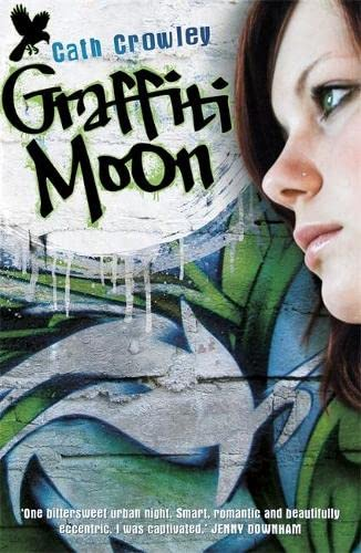 9781444907872: Graffiti Moon