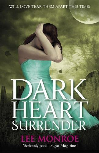 Dark Heart Surrender: Monroe, Lee