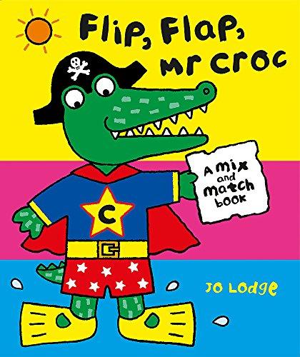 Mr Croc: Flip, Flap, Mr Croc: Lodge, Jo