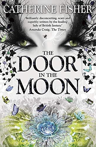 9781444912647: The Door in the Moon (Chronoptika)