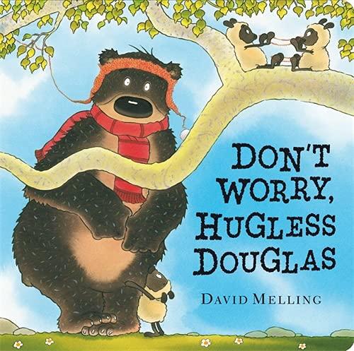9781444913057: Don't Worry, Hugless Douglas