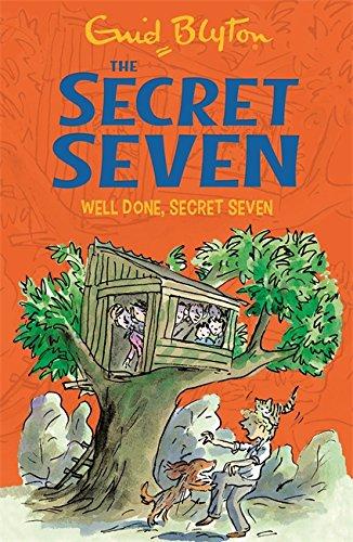 Secret Seven: 3: Well Done, Secret Seven: Blyton, Enid
