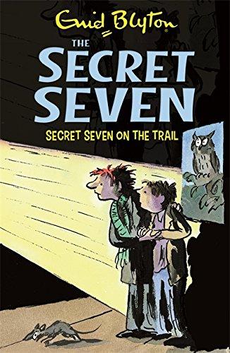9781444913460: Secret Seven: 4: Secret Seven On The Trail