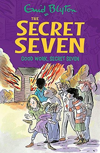 9781444913484: Good Work, Secret Seven: Book 6