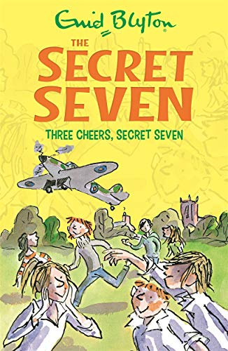 9781444913507: Three Cheers, Secret Seven: Book 8
