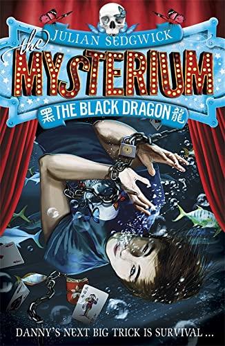 9781444913705: The Black Dragon (Mysterium)
