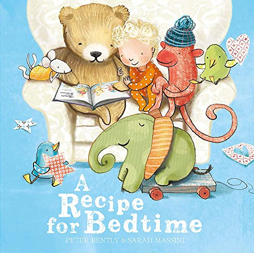 A Recipe for Bedtime: Peter Bently