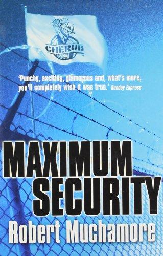 9781444914450: Maximum Security (Cherub)