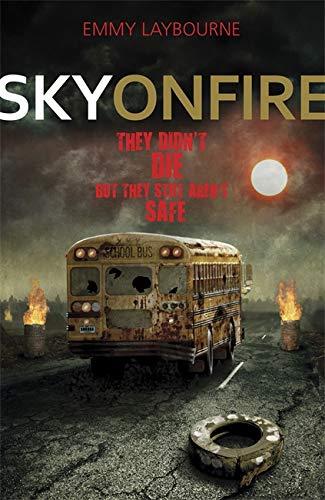 9781444914726: Sky on Fire