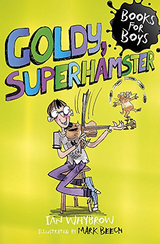 9781444915754: Goldy, Superhamster: Book 14 (Books for Boys)