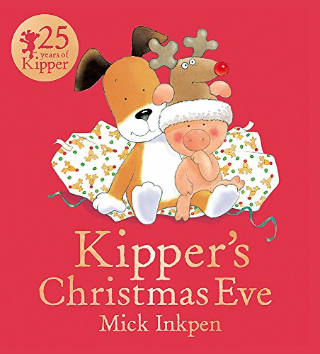 9781444916232: Kipper's Christmas Eve