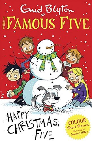 Famous Five Colour Reads: Happy Christmas, Five!: Littler, Jamie, Blyton,