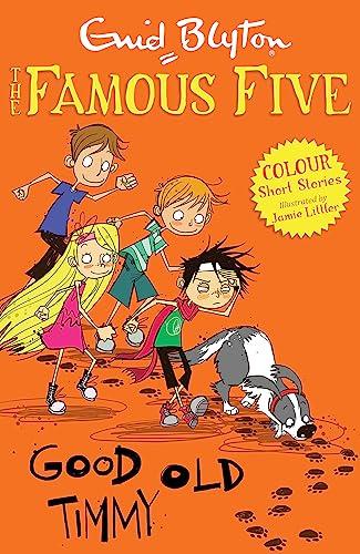 Famous Five Colour Reads: Good Old Timmy: Littler, Jamie, Blyton,