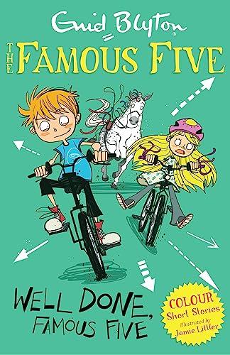 Well Done, Famous Five (Famous Five Short: Littler, Jamie, Blyton,