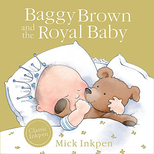 9781444916461: Baggy Brown and the Royal Baby