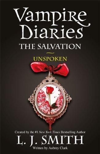 9781444916508: The Salvation: Unspoken (Vampire Diaries)