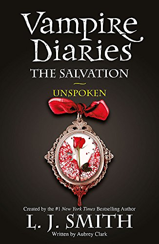 9781444916508: The Salvation: Unspoken (Vampire Diaries)