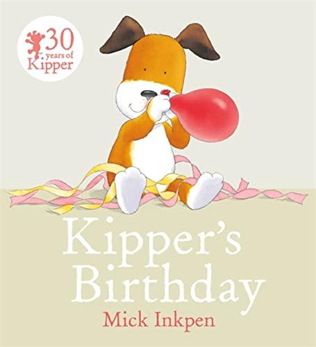 9781444918175: Kipper's Birthday