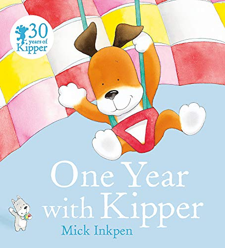 9781444918205: One Year With Kipper