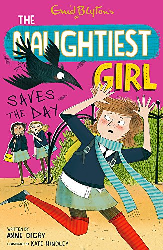 9781444918885: The Naughtiest Girl Saves the Day